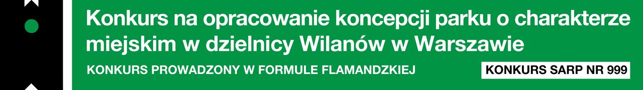 Konkurs na opracowanie koncepcji parku o charakterze miejskim w dzielnicy Wilanów w Warszawie